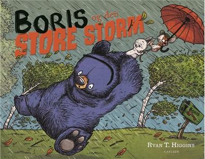 Boris og den store storm Ryan T. Higgins 9788711918272