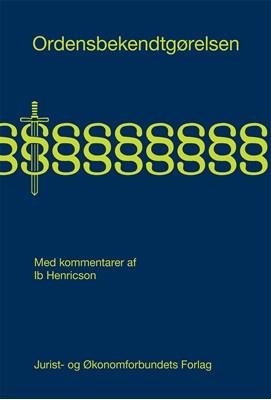 Ordensbekendtgørelsen Ib Henricson 9788757445664