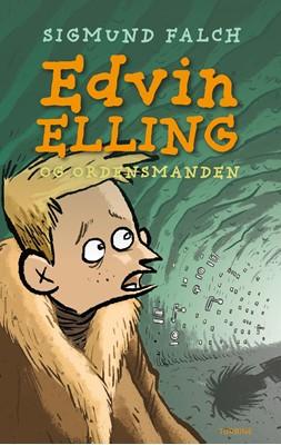 Edvin Elling og Ordensmanden Sigmund Falch 9788740654813