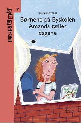 Børnene på Byskolen. Amanda tæller dagene Marianne Verge 9788762519473