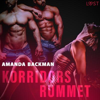 Korridorsrummet - erotisk novell Amanda Backman 9788726367584