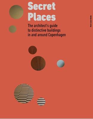 Secret Places Marie-Louise Høstbo 9788793604810