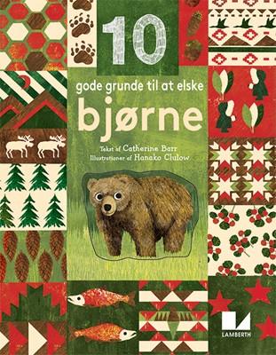 10 gode grunde til at elske bjørne Catherine Barr 9788772240091