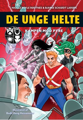 De unge helte 2: Kampen mod PYRE Nicole Boyle Rødtnes, Bjarke Schjødt Larsen 9788741506210