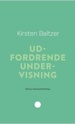 Udfordrende undervisning Kirsten Baltzer 9788772191010