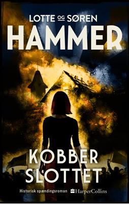 Kobberslottet Søren Hammer, Lotte Hammer 9788771916843
