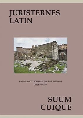 Juristernes latin Merike Ristikivi, Ditlev Tamm, Rasmus Gottschalck 9788712059776