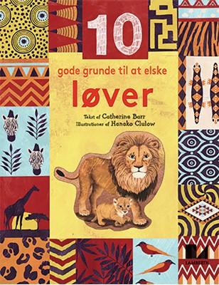 10 gode grunde til at elske løver Catherine Barr 9788772240114