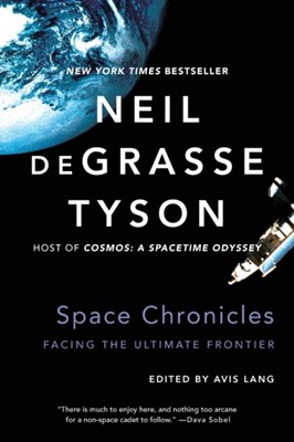 Space Chronicles Neil (American Museum of Natural History) deGrasse Tyson 9780393350371