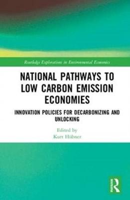 National Pathways to Low Carbon Emission Economies  9781138312616