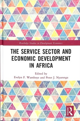 The Service Sector and Economic Development in Africa  9781138646810