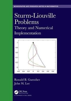 Sturm-Liouville Problems Ronald B. Guenther, John W (Oregon State University Lee 9781138345430