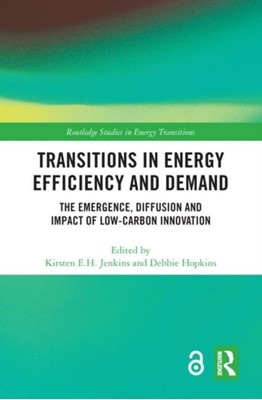 Transitions in Energy Efficiency and Demand (Open Access)  9780815356783