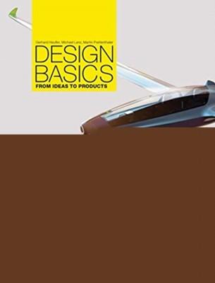 Design Basics Gerhard Heufler, Martin Prettenthaler, Michael Lanz 9783721209884