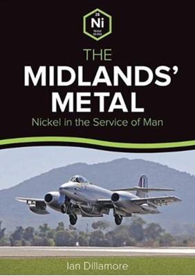 The Midlands' Metal Ian Dillamore 9781858585932