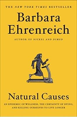 Natural Causes Barbara Ehrenreich 9781455535910