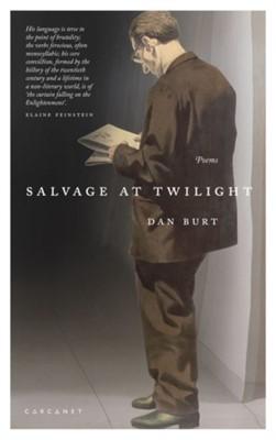 Salvage At Twilight Dan Burt 9781784107918