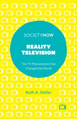 Reality Television Dr Ruth A. Deller, Ruth A. Deller 9781839090240