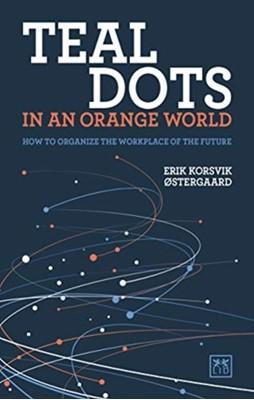 Teal Dots in an Orange World Erik Korsvik Ostergaard 9781912555406