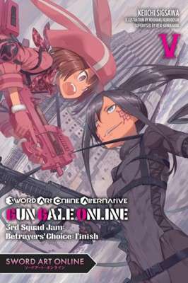 Sword Art Online Alternative Gun Gale Online, Vol. 5 (light novel) Reki Kawahara 9781975353872
