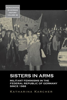 Sisters in Arms Katharina Karcher 9781789205084