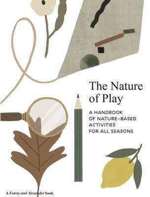 The Nature of Play Delfina Aguilar 9781916167902