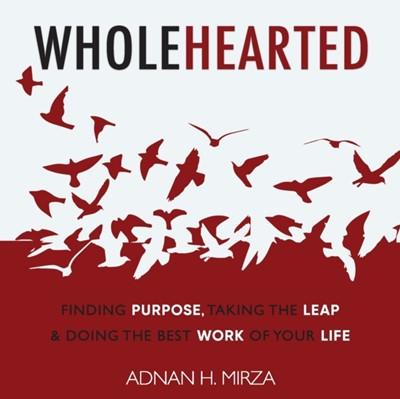 Wholehearted Adnan H. Mirza 9781948787895