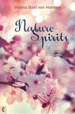Nature Spirits and What They Say Verena Stael von Holstein 9781912992089