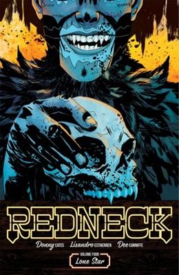 Redneck Volume 4: Lone Star Donny Cates 9781534313675