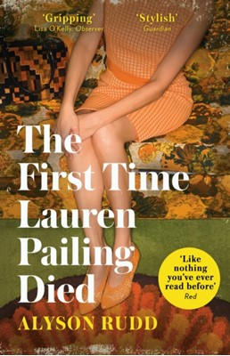 The First Time Lauren Pailing Died Alyson Rudd 9780008278311