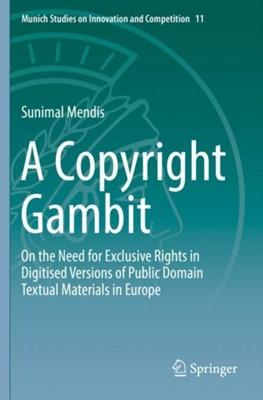A Copyright Gambit Sunimal Mendis 9783662594537