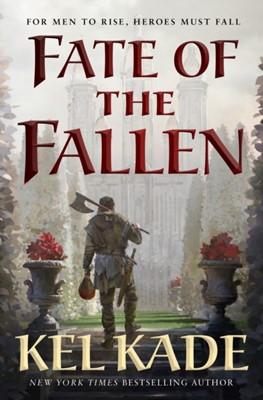 Fate of the Fallen KEL KADE 9781250293794
