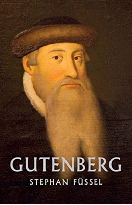 Gutenberg Stephan Fussel 9781912208678