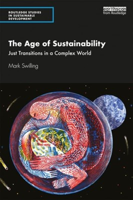The Age of Sustainability Mark (University of Stellenbosch Swilling 9780367178161