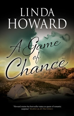 A Game of Chance Linda Howard 9780727889683
