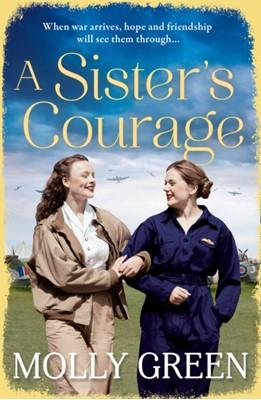 A Sister's Courage Molly Green 9780008332440
