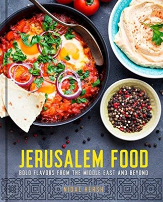 Jerusalem Food Nidal Kersh 9781454932925