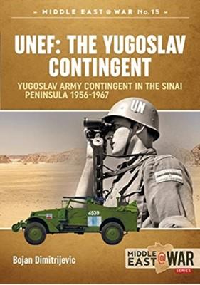 Unef: the Yugoslav Contingent Bojan Dimitrijevic 9781912866410