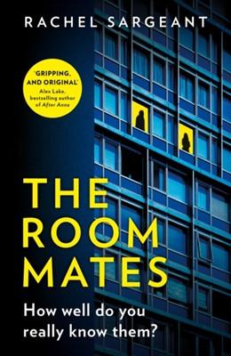 The Roommates Rachel Sargeant 9780008331894