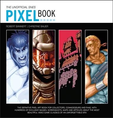 The SNES Pixel Book Bitmap Books 9781999353346
