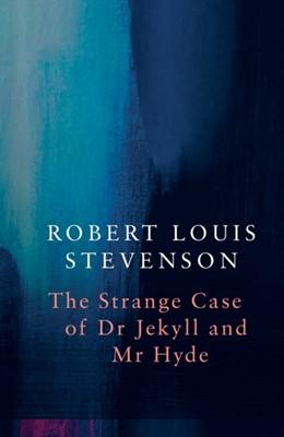 Strange Case of Dr Jekyll and Mr Hyde (Legend Classics) Robert Louis Stevenson 9781789550672