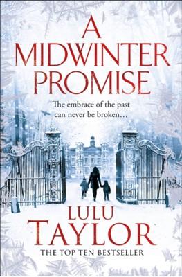 A Midwinter Promise Lulu Taylor 9781529029659