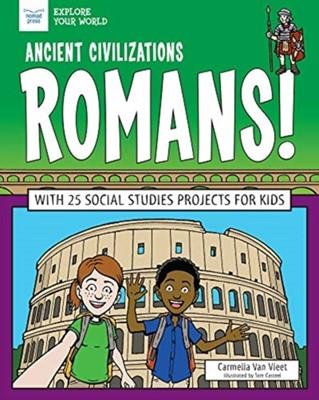 ANCIENT CIVILIZATIONS ROMANS Carmella Van Vleet 9781619308435