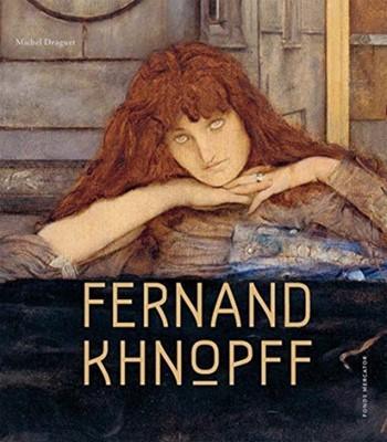 Fernand Khnopff Michel Draguet 9780300246506