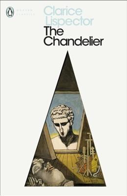 The Chandelier Clarice Lispector 9780241371343