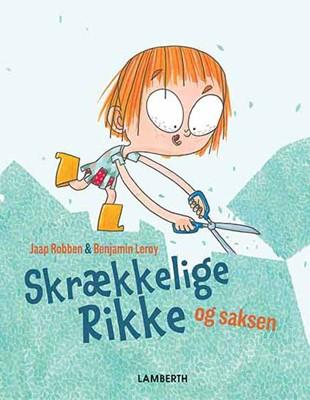 Skrækkelige Rikke og saksen Jaap Robben 9788772248936