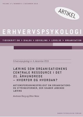 Læring som organisationens centrale ressource i det 21. århundrede - Hvorfor og hvordan? Ottar Ness, Andreas Borg 9788771854084