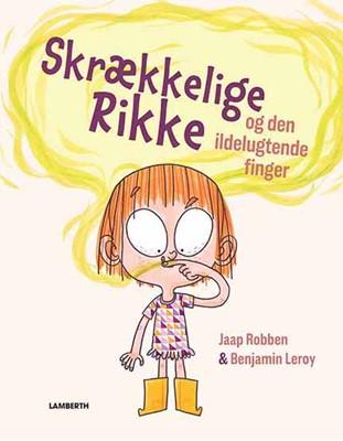 Skrækkelige Rikke og den ildelugtende finger Jaap Robben 9788772248950