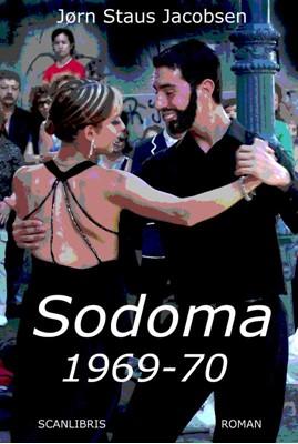 Sodoma 1969-70 Jørn Staus Jacobsen 9788740413472