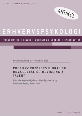 Profilværktøjers bidrag til udvælgelse og udvikling af talent Stephanie Semay Bäckström, Maja Bjerrehus, Sara Westergaard Kjeldsen 9788771854107